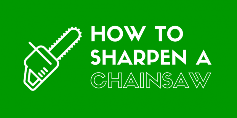 How to Sharpen a Chainsaw the Right Way